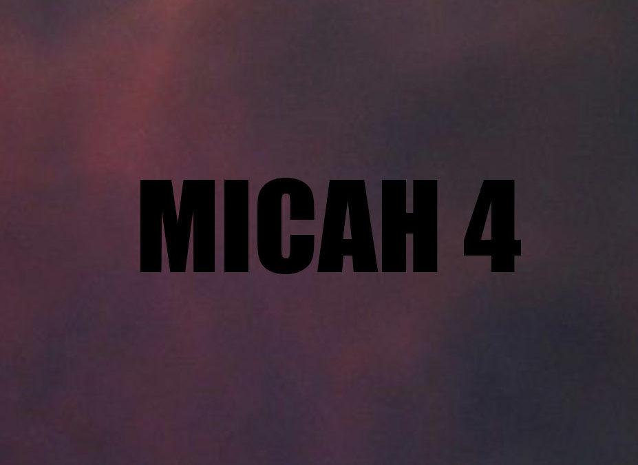 MICAH 4 (kjv)